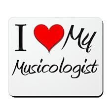 I Heart My Musicologist Mousepad