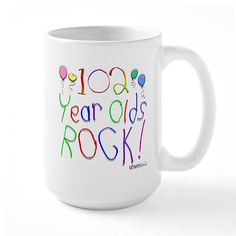 102 Year Olds Rock ! Large Mug
