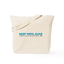 Keep Vinyl Alive Tote Bag