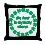 My Aunt is My Lucky Charm Throw Pillow