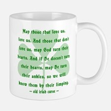 Irish Curse - May Those That Love Us Mug