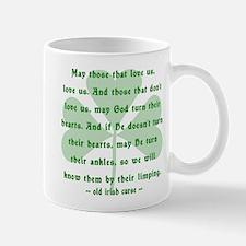 Irish Curse - May Those That Love Us Small Small Mug