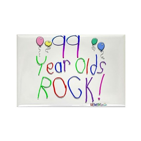 99 Year Olds Rock ! Rectangle Magnet (10 pack)
