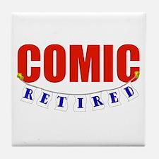 Retired Comic Tile Coaster