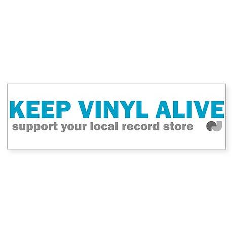 Keep Vinyl Alive Bumper Sticker