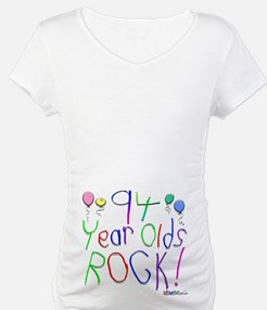 94 Year Olds Rock ! Shirt