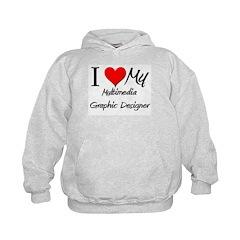 I Heart My Multimedia Graphic Designer Hoodie