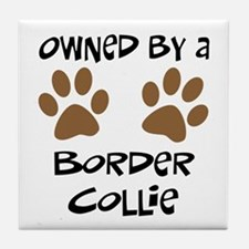 Owned By A Border Collie Tile Coaster