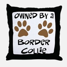 Owned By A Border Collie Throw Pillow