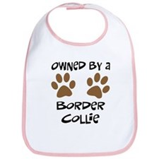 Owned By A Border Collie Bib