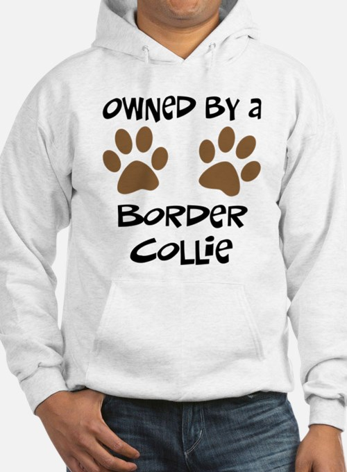 Owned By A Border Collie Hoodie