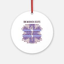 EMS Miranda Rights Gifts Ornament (Round)