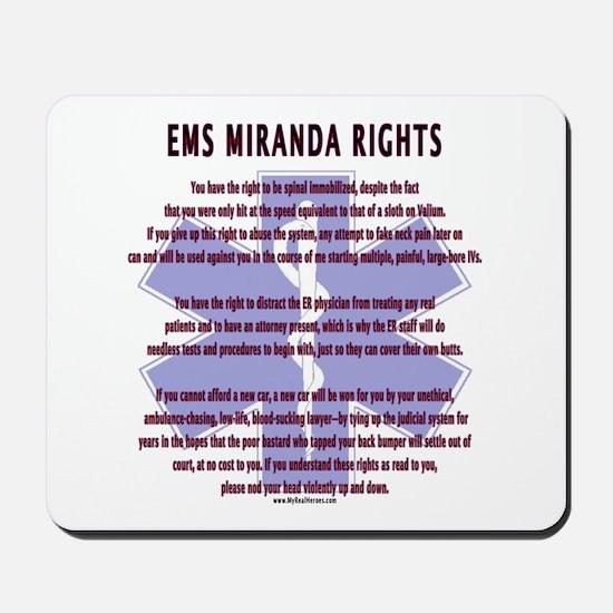 EMS Miranda Rights Gifts Mousepad