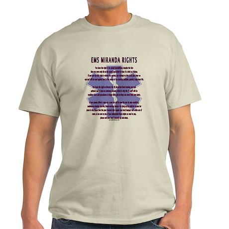 EMS Miranda Rights Gifts Light T-Shirt