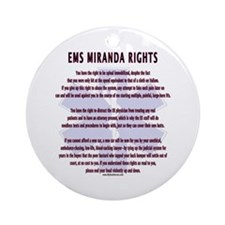 EMS Miranda Rights Gifts Ornament (Round)
