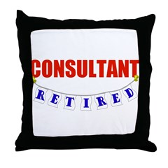 Retired Consultant Throw Pillow