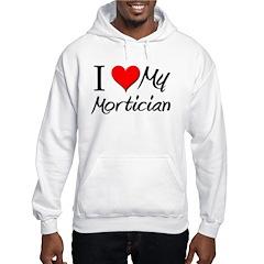 I Heart My Mortician Hoodie