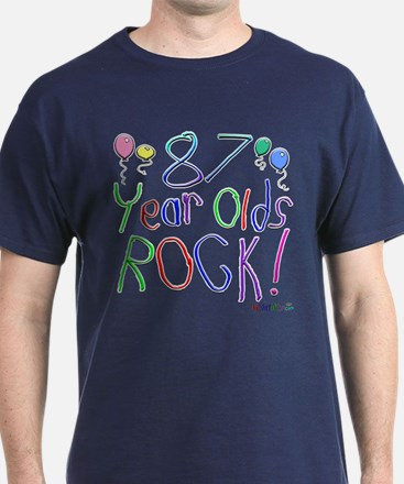 87 Year Olds Rock ! T-Shirt