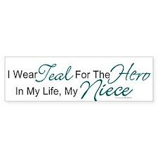 Teal For My Hero 1 (Niece OC) Bumper Bumper Sticker