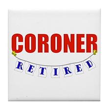 Retired Coroner Tile Coaster