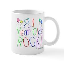 81 Year Olds Rock ! Mug