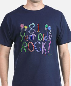 81 Year Olds Rock ! T-Shirt