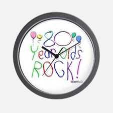 80 Year Olds Rock ! Wall Clock