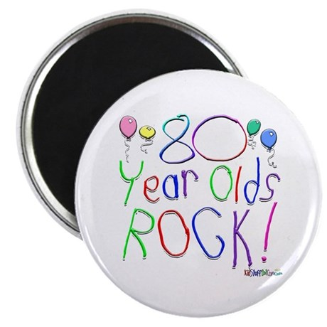 80 Year Olds Rock ! Magnet