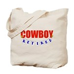 Retired Cowboy Tote Bag