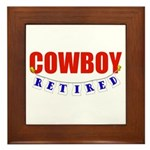 Retired Cowboy Framed Tile