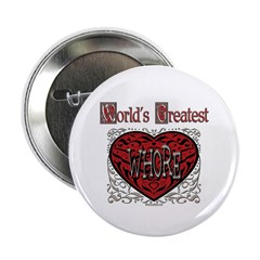 "World's Best Whore 2.25"" Button (10 pack)"