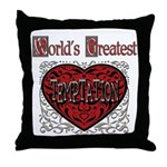 World's Best Temptation Throw Pillow