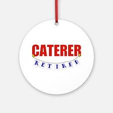 Retired Caterer Ornament (Round)