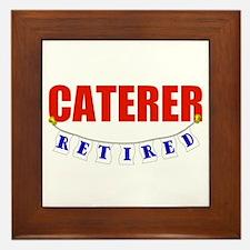 Retired Caterer Framed Tile