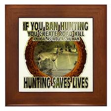 hunting rights Framed Tile