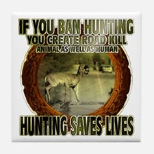 hunting rights Tile Coaster