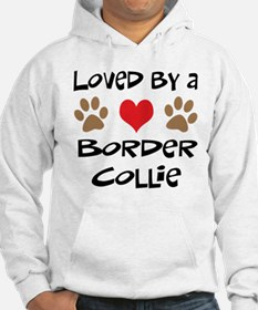 Loved By A Border Collie Hoodie