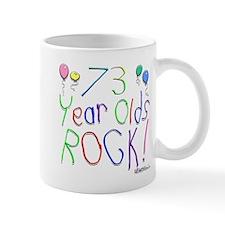 73 Year Olds Rock ! Mug