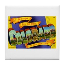 Greetings from Colorado Tile Coaster