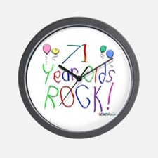 71 Year Olds Rock ! Wall Clock