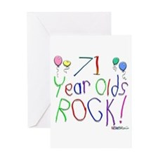 71 Year Olds Rock ! Greeting Card