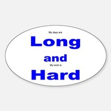 Long and Hard Oval Decal