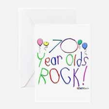 70 Year Olds Rock ! Greeting Card