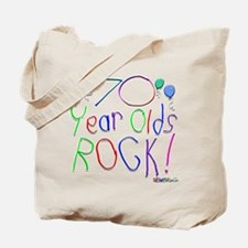 70 Year Olds Rock ! Tote Bag