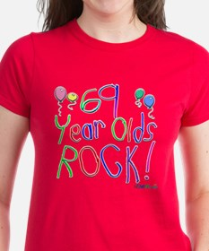 69 Year Olds Rock ! Tee