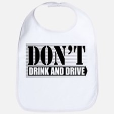 Don't Drink and Drive Bib
