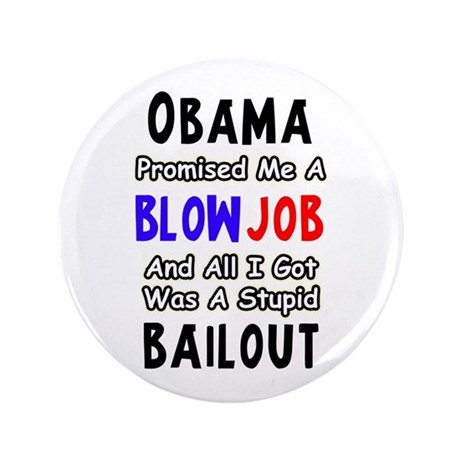 """""""Obama Promised Me"""" 3.5"""" Button"""