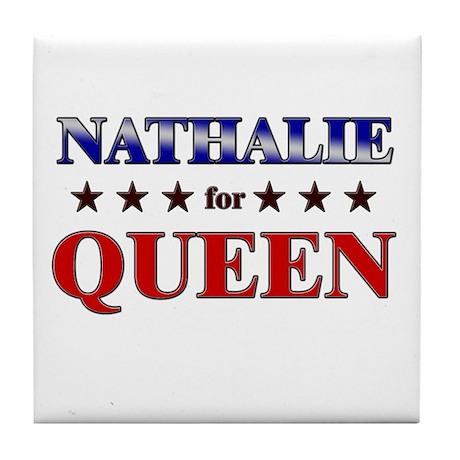 NATHALIE for queen Tile Coaster