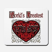 World's Best Tattoo Artist Mousepad