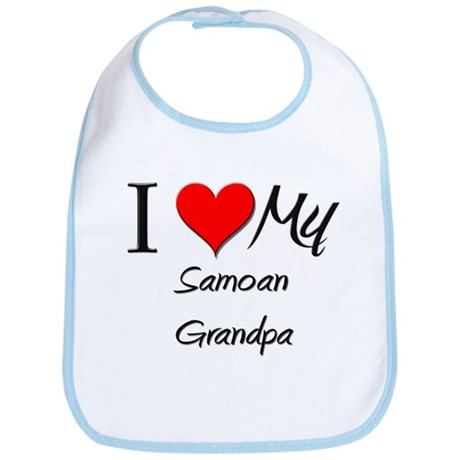 I Love My Samoan Grandpa Bib